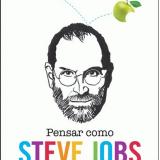 Pensar como Steve Jobs